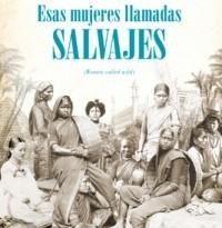 Cubierta_Esas mujeres llamadas salvajes_21mm_050214.indd