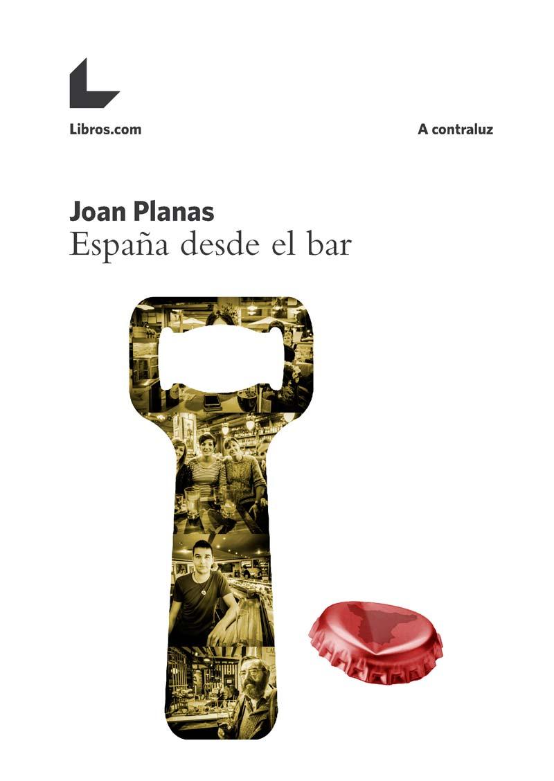 España desde el bar – Leer y Viajar